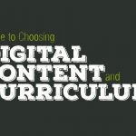 Cover artwork that reads: Guide to Choosing Digital Content and Curriculum in chalkboard-style text on a dark green background