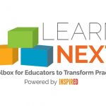 "Learn Next logo, showing three colorful boxes and the words, ""A Toolbox for Educators to Transform Practice, powered by INSPIRED"""