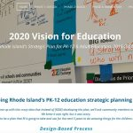 """Screenshot of Rhode Island Design-Based Education Strategic Planning Process, which shows """"2020 Vision for Education, Rhode Island's Strategic Plan for PK-12 & Adult Education, 2015-2020"""" on top of a wall of illustrations, alongside text that reads """"Developing Rhode Island's PK-12 education strategic planning process,"""" and a quote, """"We came up with this crazy idea that instead of [RIDE] developing the plan, we'll ask community members to do it. We knew it was right, but it was scary. This is going to be a plan that RI is going to take and use for the next 5 years to do amazing things for the children of the state."""""""