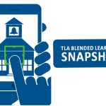 Logo for TLA Blended Learning Snapshot, showing graphic of smartphone in hand with an image of a school building