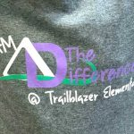 """Gray T-shirt that reads """"I am the difference at Trailblazer Elementary"""""""