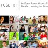 Fuse RI logo, next to cover artwork title that reads An Open Access Model of K-12 Blended Learning Implementation; below is a collage of student and teacher photos